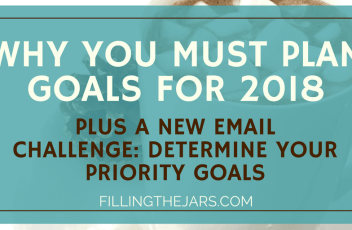 Kick Start Your Goal Planning for Next Year | Now is the perfect time to start goal planning for next year. Learn why you should, plus join the FREE email challenge to determine your priority goals.