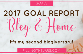 Filling the Jars Second Blogiversary: 2017 Review and 2018 Goals | www.fillingthejars.com