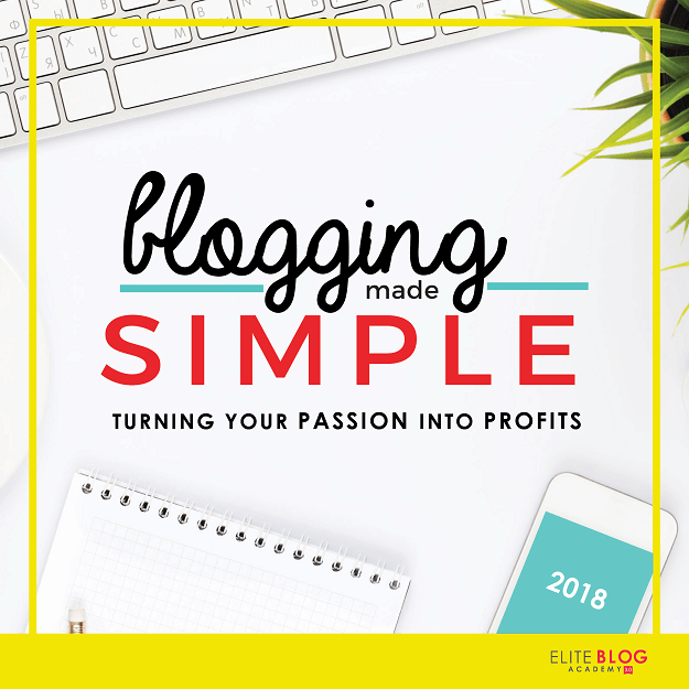 2018 Blogging Made Simple FREE #video series from Elite Blog Academy | #bloggingtips | #EBA | #freeblogtips | #amblogging