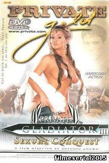 +18 , Private gold 56 , Gladiator 3 , Sexual Conquest 2002 , starlete porno , tate mari , cur rotund , pizda stramta , blonde , brunete , barbati cu pula mare ,  filme porno cu subtitrare romana , missionar , umeri craci , pe la spate , din picioare , sex , oral , anal , vaginal , dubla penetrare ,