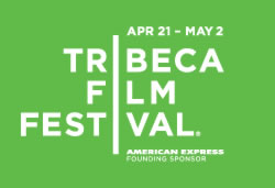 2010 Tribeca Film Festival, April 21 - May2