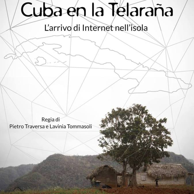 Cuba en la Teleraña (Pietro Traversa & Lavinia Tommasoli)