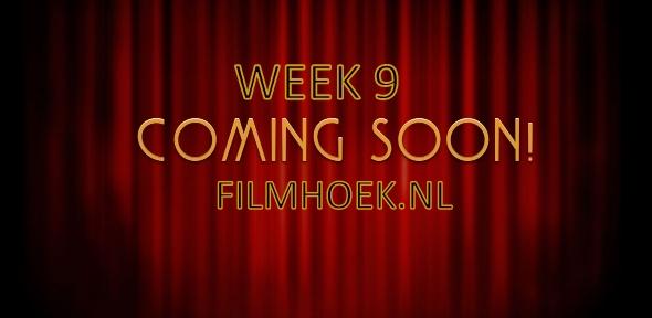 Verwachte Films - Week 9