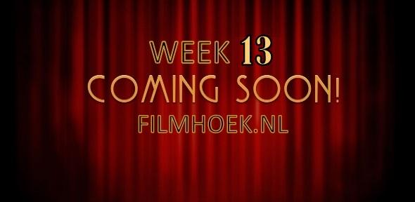 Verwachte Films - Week 13