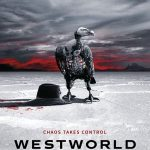 'Chaos Takes Control' op Westworld seizoen 2 poster