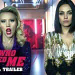 Officiële trailer The Spy Who Dumped Me