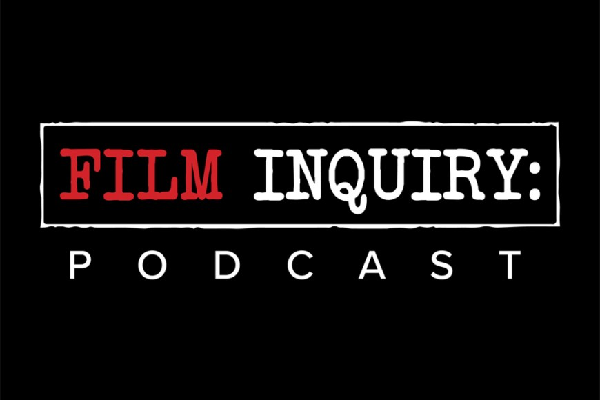 Film Inquiry Podcast Episode 14: Top 10 Films of 2017