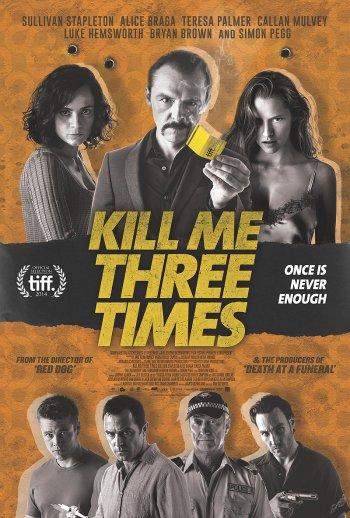 kill-me-three-times-poster-filmloverss