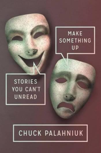 Make-Something-Up-chuck-palahniuk-filmloverss