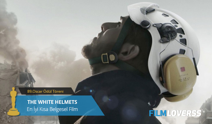 en-iyi-kisa-belgesel-film-the-white-helmets-filmloverss