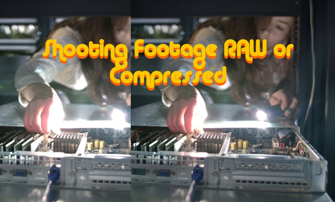 Shooting-footage-RAW-or-Compressed