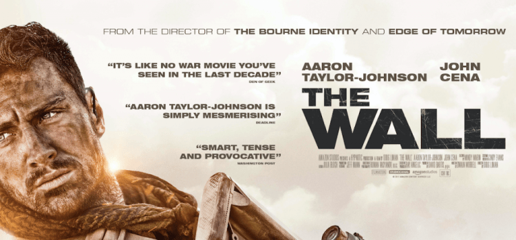 Intense Trailer Released For War Thriller The Wall