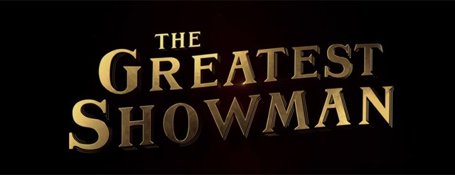 The Greatest Showman First Poster Unveiled