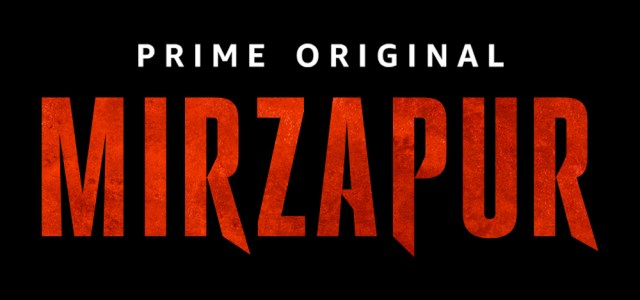 Amazon Prime Video India and Excel Media & Entertainment Release the Trailer of the Highly Anticipated Prime Original Series, Mirzapur