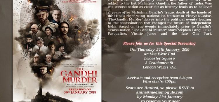 The Gandhi Murder – New film questions whether the British  were complicit in Gandhi's Assassination?