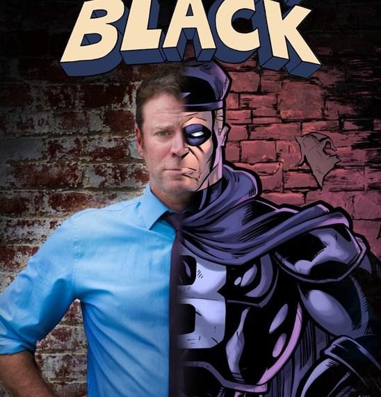 CAPTAIN BLACK Unmasked July 17