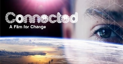 Connected: A Film for Change (2013)