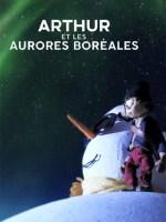 Arthur et les Aurores boréales