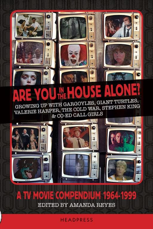 ARE YOU IN THE HOUSE ALONE? A TV MOVIE COMPENDIUM 1964-1999 (REVIEW)