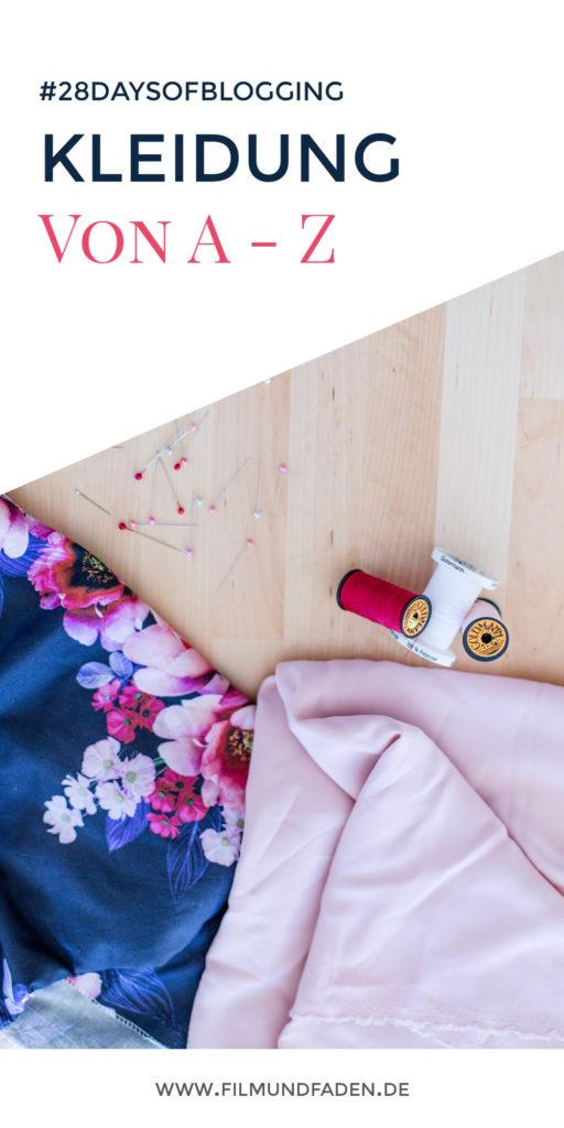#28DaysOfBlogging: Kleidung von A - Z