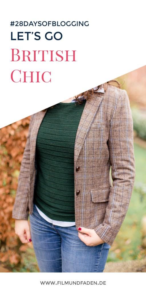 Let's go British Chic! Welche Kleidungsstücke absolut British sind und unbedingt in deinen Kleiderschrank gehören...