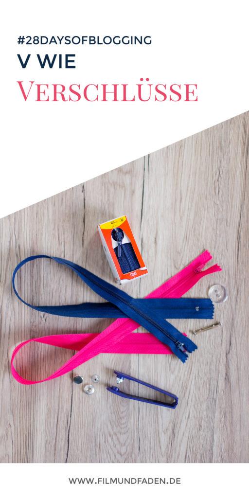 V wie Verschlüsse - ob Reißverschluss, Druckverschluss, Klemmverschluss oder Knopf!