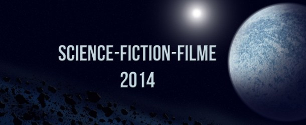 Science Fiction Filme 2014