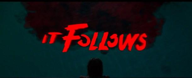 IT FOLLOWS: Gewinnspiel zum besten Horrorfilm 2015