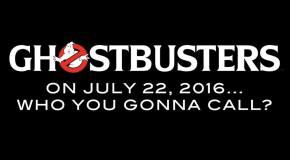 Ghostbusters 3: Vier neue Ghostbuster – Ein Reboot? (Kinostart 2016)