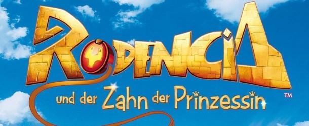 Rodencia und der Zahn der Prinzessin: Gewinnspiel zum Heimkinostart!