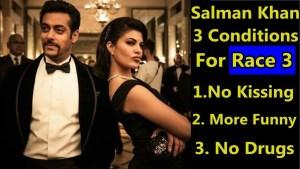 Salman khans condition for race 3, salman khan in race 3, salman khan,