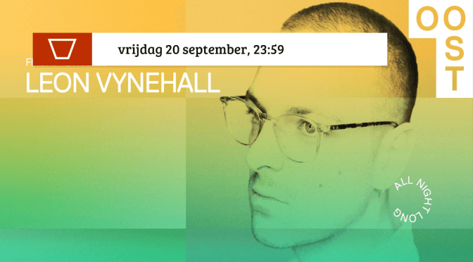 Leon Vynehall all night long   OOST
