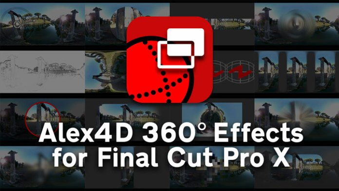 Alex4D 360º Effects para Final Cut Pro X