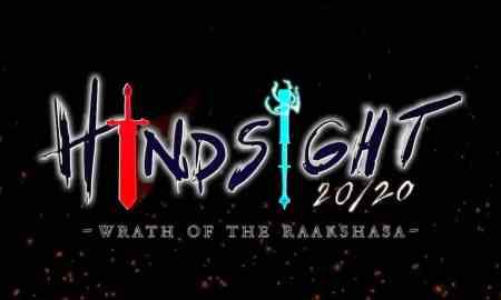 Hindsight 20 20 - Wrath of the Raakshasa
