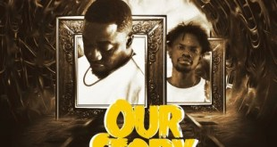 Dada Hafco - Our Story Ft. Fameye