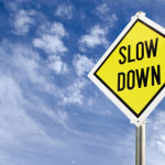 Have too much to do? Slow down!