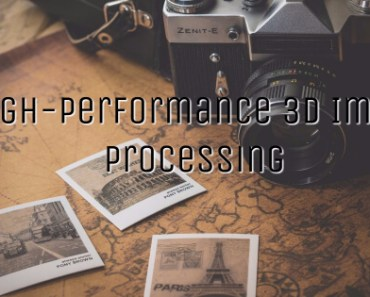 High-Performance 3D Image Processing Architectures for Image-Guided Interventions 1