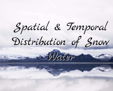 Estimating the Spatial & Temporal Distribution of Snow Water Equivalent Within a Watershed 1