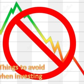 Things to avoid when investing