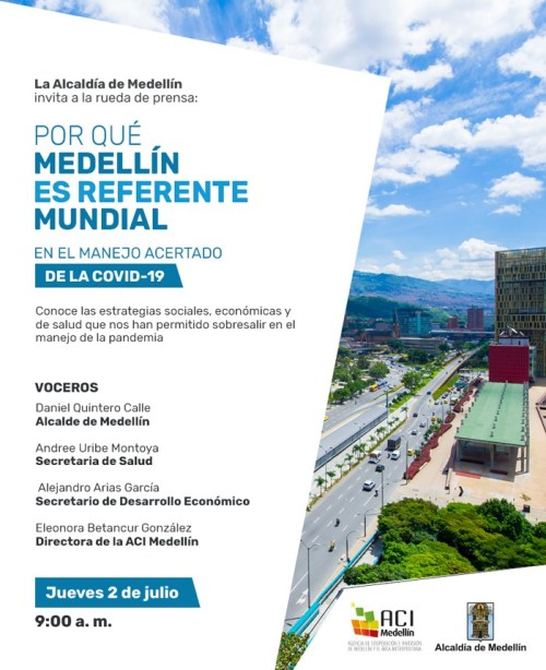 "The mayor's official press conference, canceled at the last minute, crowing ""Why Medellin is the world's standard in the assertive management of Covid-19"" as cases in the city began to skyrocket"