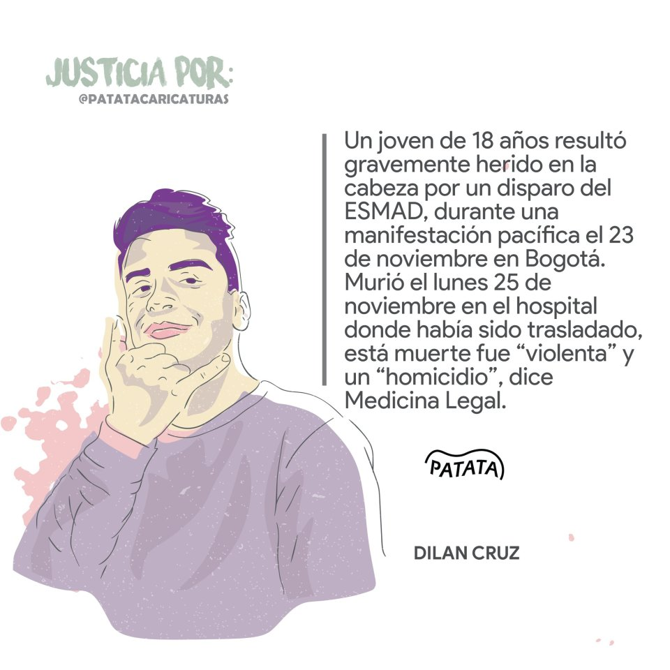 During last November's national protests, 18 year old Dilan Cruz, protesting peacefully, not rioting, was shot in the head by ESMAD on November 23. He died two days later.  Graphic courtesy of @PATATAdibujo on Twitter