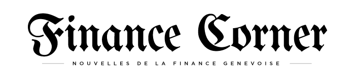Finance Corner - nouvelles de la finance genevoise