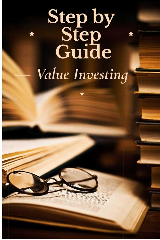 Value Investing – Step by Step Guide