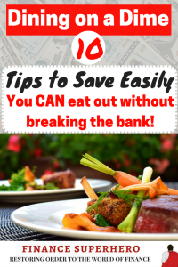 Dining out at restaurants is a quick way to bust your household budget. Follow these 10 tips and you can enjoy a night out without breaking the bank!