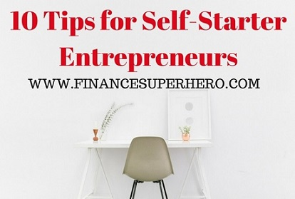 10 Tips for Self-Starter Entrepreneurs