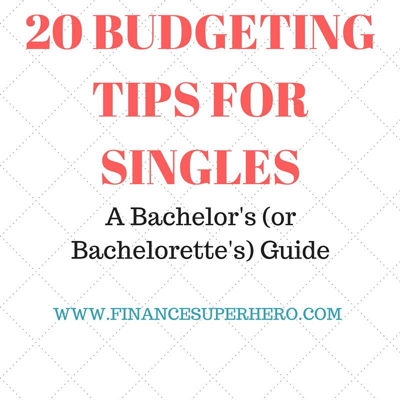 20 BUDGETING TIPS FOR SINGLES - TW