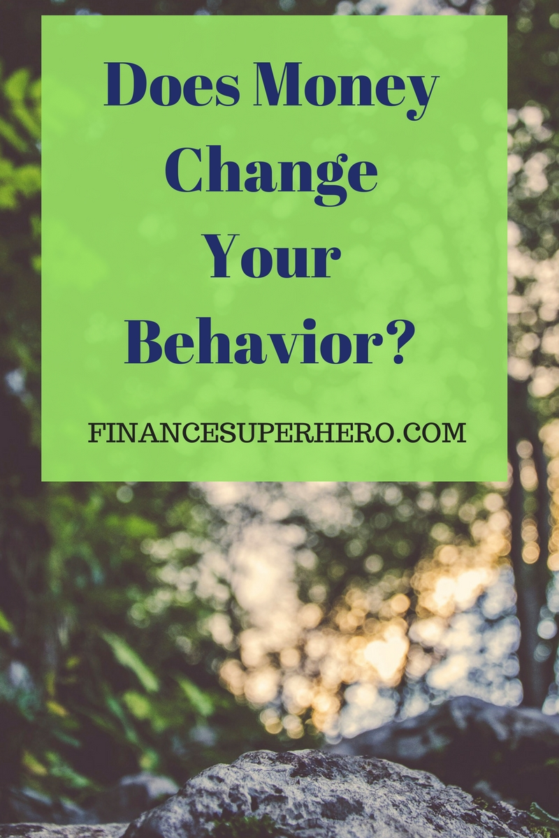 Is there a link between money and behavior? The answer may surprise you.