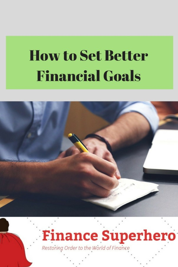 In order to set better financial goals, ensure that you are asking the right questions. Plotting your course also begins with understanding the present.