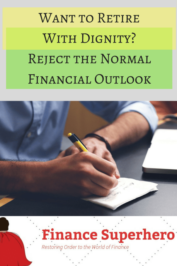 "Is a ""normal financial outlook"" definable? Everything is relative when it comes to money, yet the desire to be normal could be sabotaging your efforts."