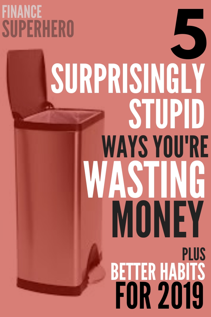 A whopping 8 out 10 people admits to wasting money on stupid things. If you're looking to save money in 2019, these money management tips will help you save more money and stop wasting it in ways that don't add value to your life.